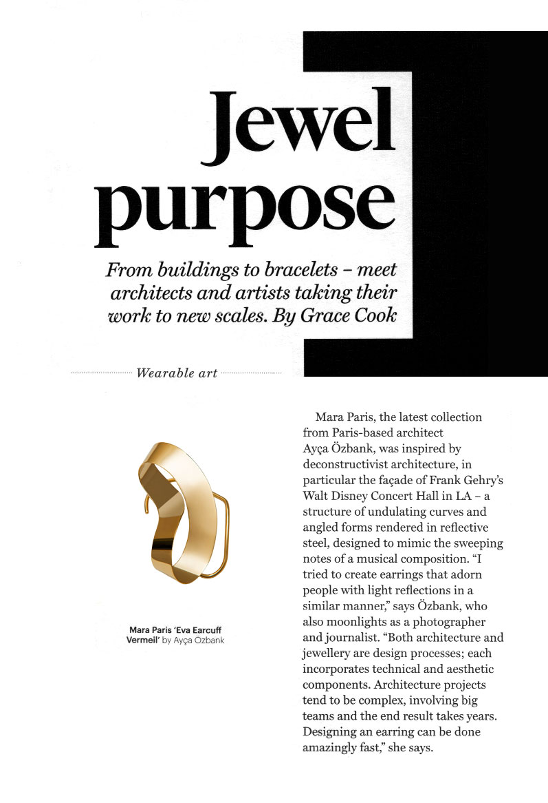 FT Weekend - The Art of Fashion, Jewellery special. Jewel purpose. From buildings to bracelets - meet architects and artists taking their work to new scales. By Grace Cook