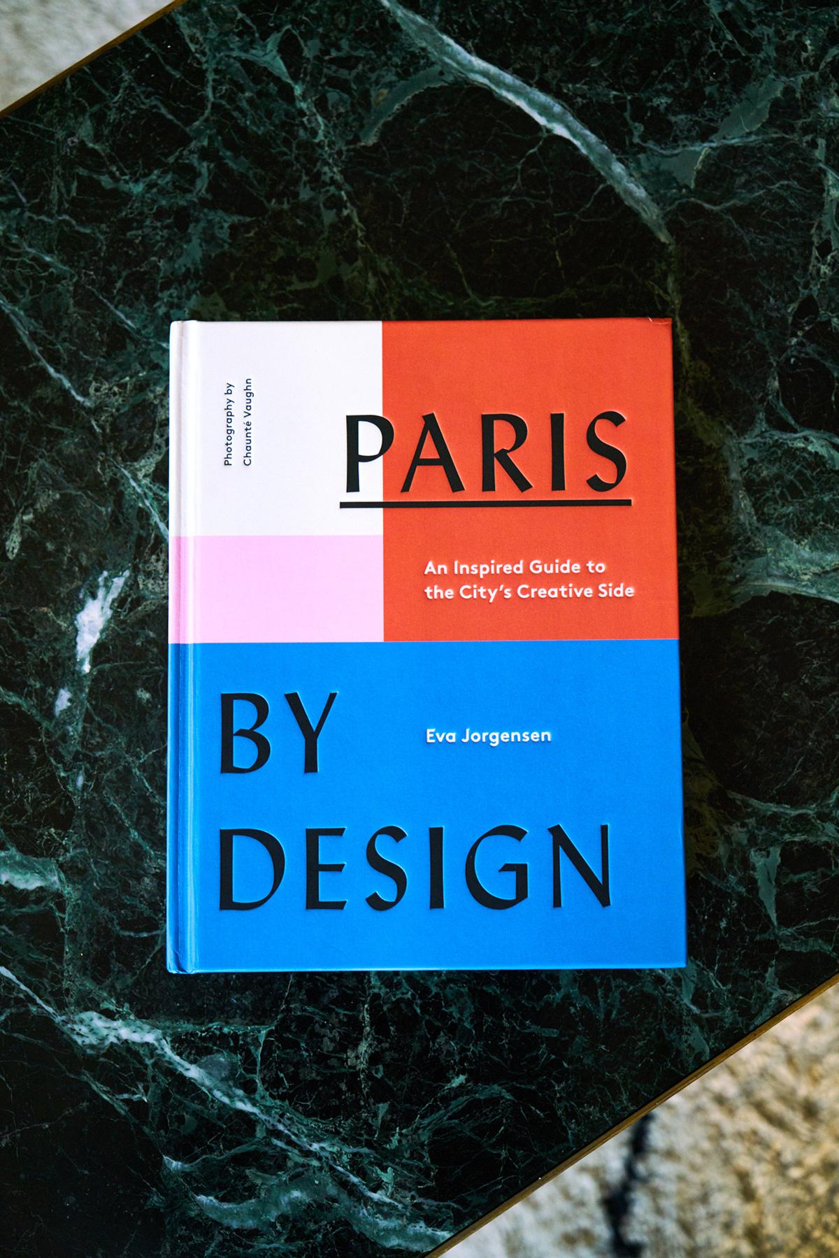 Paris By Design, Eva Jorgensen - Architectural Shapes. Par Eva Jorgensen